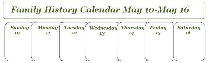May Calendar History : Carolina girl genealogy this week on my family history
