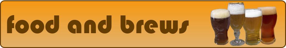 Food and Brews