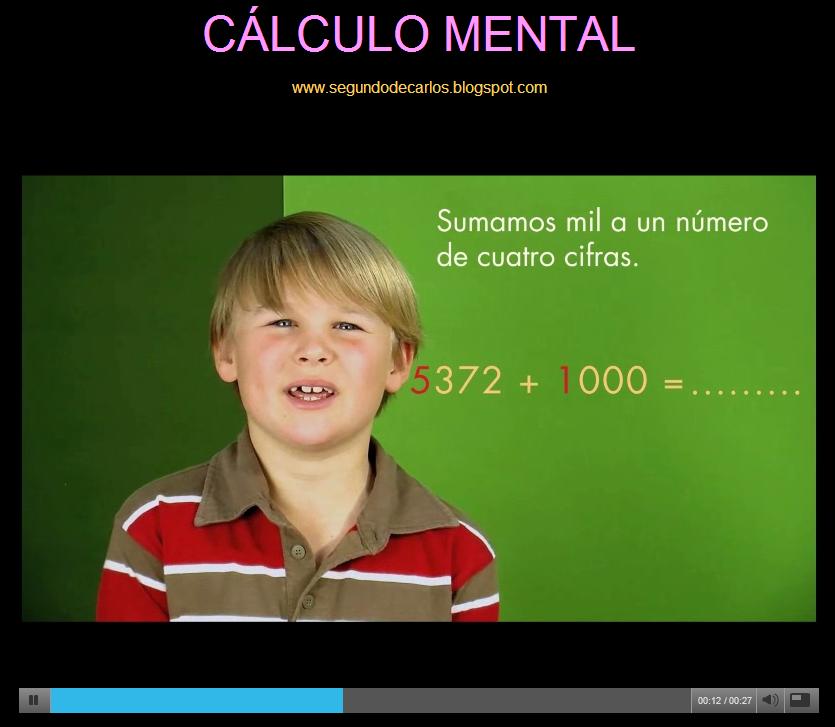 http://primerodecarlos.com/TERCERO_PRIMARIA/enero/Unidad_6/actividades/mates/CALCULO_MENTAL/calculo_mental.html