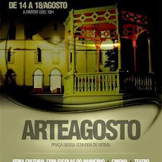 ARTEAGOSTO. DE 14 A 18/08, A PARTIR DAS 19 HORAS, NA PRAÇA NOSSA SENHORA DE FÁTIMA.