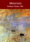 'Miratges (Andreu Toneu i Mir)'