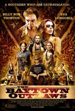 The Baytown Outlaws (2012) Online