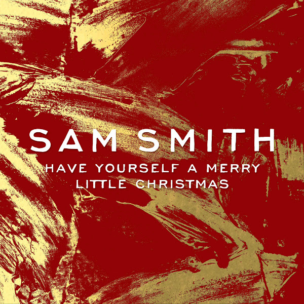Sam Smith - Have Yourself a Merry Little Christmas - Single Cover