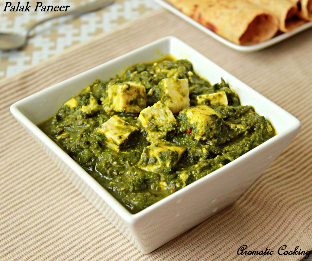 Aromatic Cooking: Palak Paneer/Mashed Spinach With Indian Cottage ...