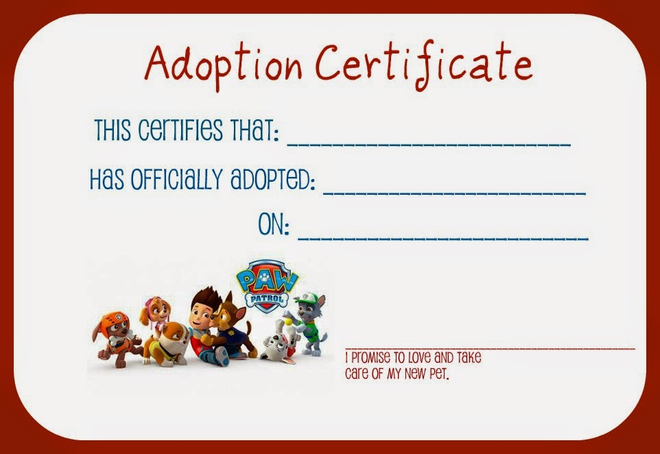 Parenting uncensored paw patrol is on a roll liam39s 4th birthday party for Printable adoption certificate