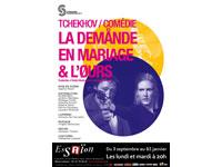 La Demande en mariage & l'Ours de Tchekhov