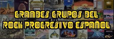 Grandes Grupos del Rock Progresivo Español