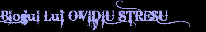 Blogul lui Ovidiu Stresu