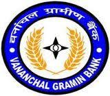 Vananchal Gramin Bank Employment News