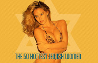 My sister, Donna Feldman is ranked 28th of the 50 Hottest Jewish Women in the World