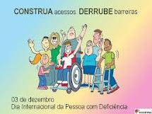 03/12 - DIA INTERNACIONAL DO PORTADOR DE DEFICIÊNCIA