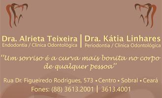 Drª Alrieta Teixeira e Drª Kátia Linhares