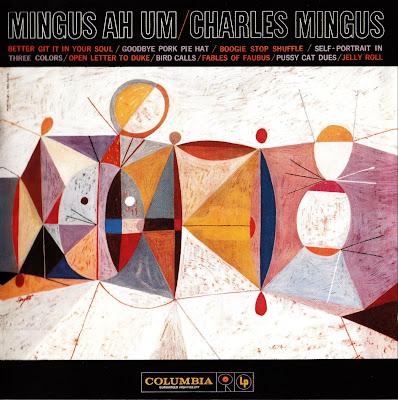 Charles Mingus - Mingus Ah Um 1959 (Columbia)