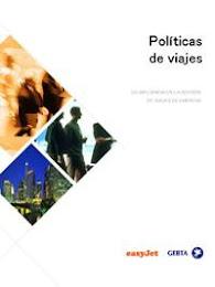 POLÍTICAS DE VIAJE. SU INFLUENCIA EN LA GESTIÓN DE VIAJES DE EMPRESA