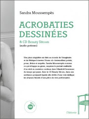 Acrobaties dessinées & CD Beauty Sitcom (Editions de l'Attente 2012)