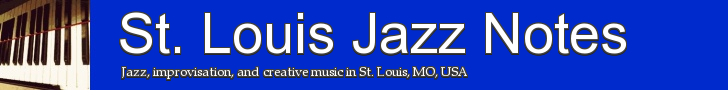 St. Louis Jazz Notes