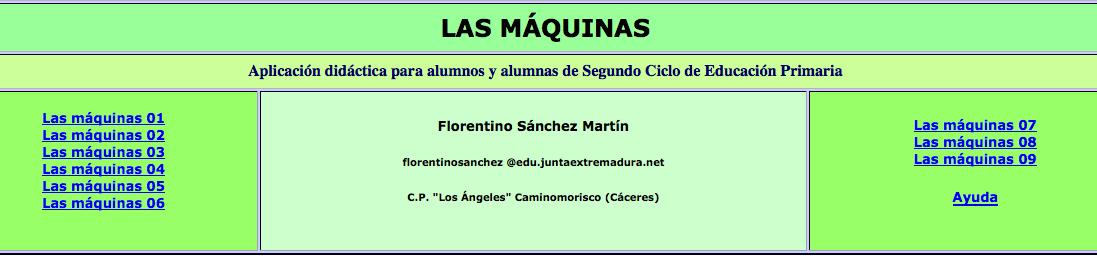 http://cplosangeles.juntaextremadura.net/web/cmedio4/lasmaquinas/indice.htm