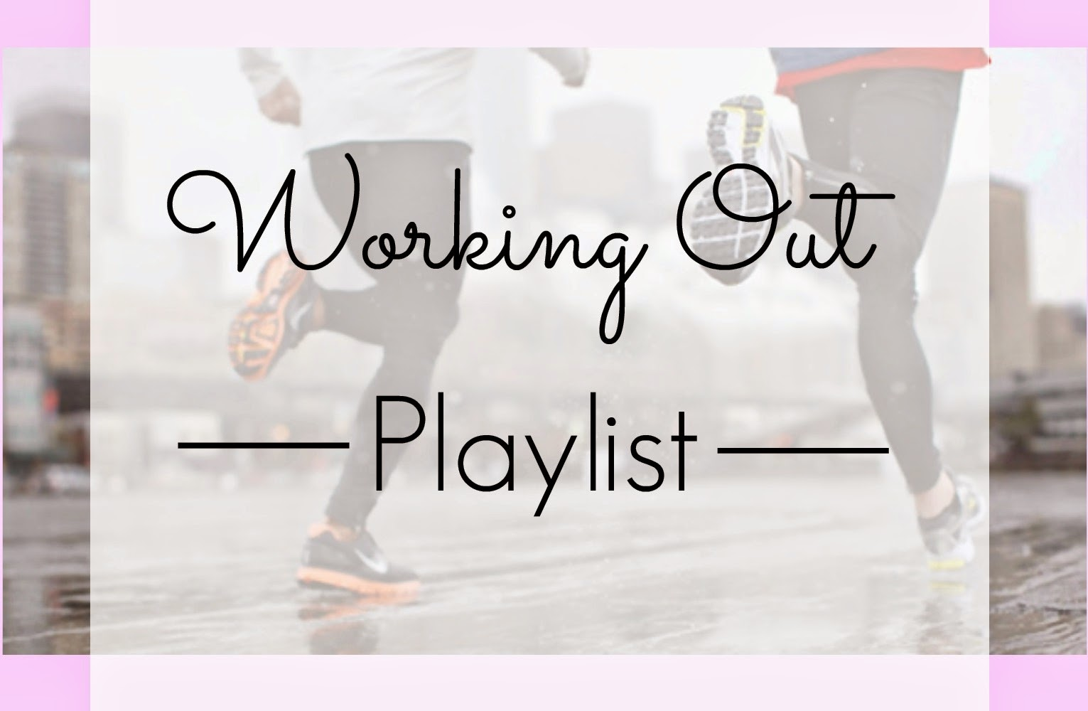 letmecrossover_blog_michele_mattos_playlist_working_out_gym
