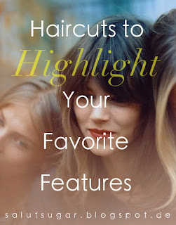 Haircuts to Highlight Your Favorite Features