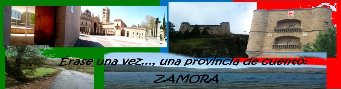 Érase una vez... una provincia de cuento: Zamora