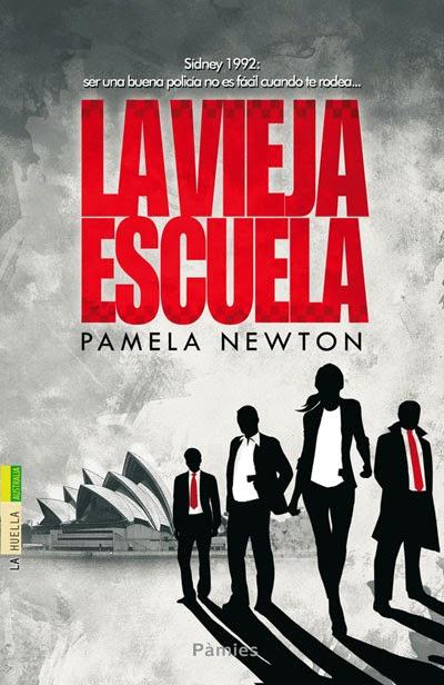 La vieja escuela - Pamela Newton