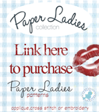 Paper Ladies Pattern  is now available