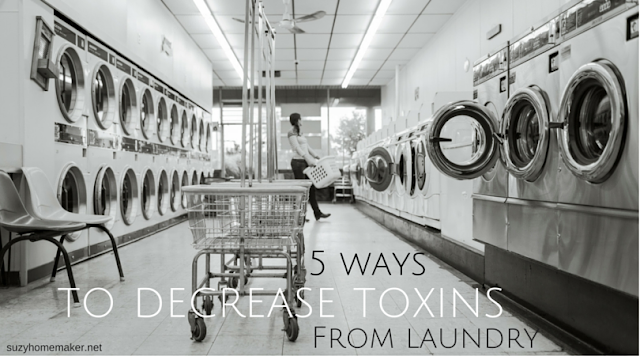 5 ways to decrease toxins from laundry | suzyhomemaker.net