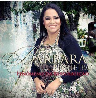 Barbara Pinheiro - Fenômeno da Ressurreição 2012
