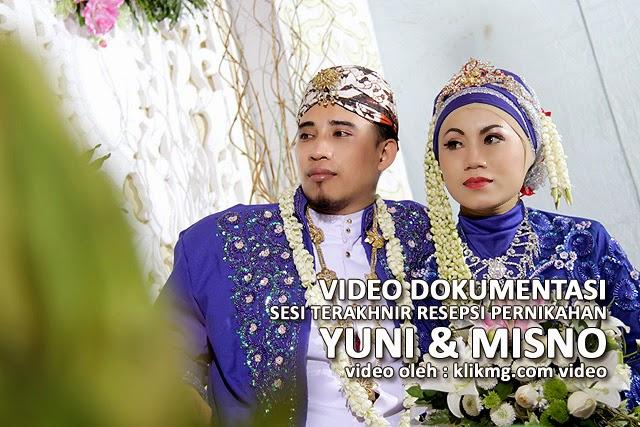 Video Dokumentasi Sesi Terakhir Pesta Pernikahan YUNI & MISNO - Rias & Busana oleh : Edi Peni Rias Pengantin, Foto & Video oleh : Klikmg Foto & Video