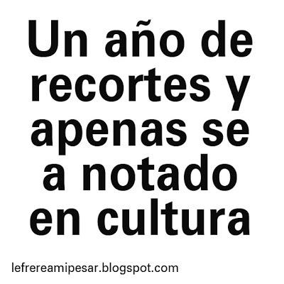 Recortes, cultura