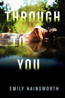 'Waiting On' Wednesday (17): Through to You by Emily Hainsworth