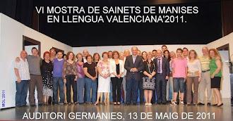 VI MOSTRA DE SAINETS EN LLENGUA VALENCIANA. MANISES 2011.