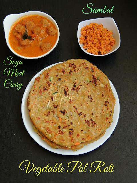 Vegetable Pol Roti, Soya Meat curry, Sambal