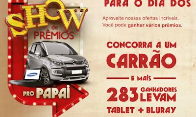 """Promoção """"SHOW DE PRÊMIOS PRO PAPAI"""""""