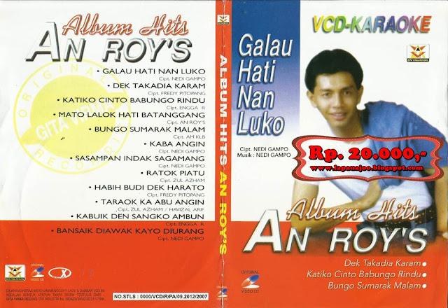 Anroys - Galau Hati Nan Luko (Album Hits Anroys)