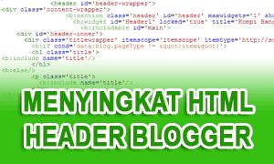 Menyingkat HTML Header Blogger