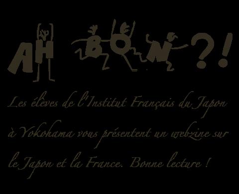 Ah bon ?! - Le mag en français par des Japonais