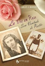 La Vie en Rose - Sem vontade de Partir