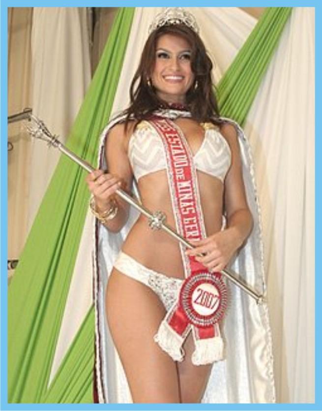 *  Miss Minas Gerais - Miss Brasil 2007  *