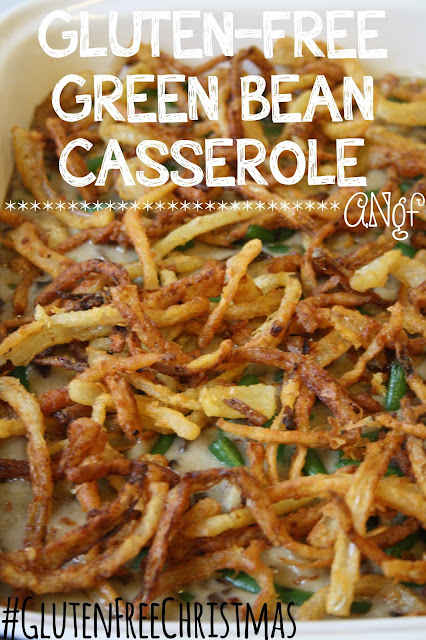 Gluten Free Green Bean Casserole for a #GlutenFreeChristmas from Anyonita-nibbles.co.uk