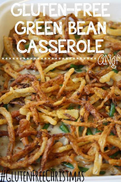 Gluten Free Green Bean Casserole | Anyonita Nibbles