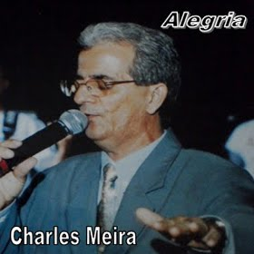 "Capa do CD Coletânea ""Alegria"" do cantor Charles Meira"