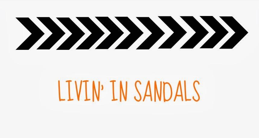 LIVIN' IN SANDALS