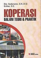 toko buku rahma: buku KOPERASI DALAM TEORI & PRAKTIK, pengarang sudarsono, penerbit rineka cipta