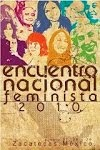 Encuentro Nacional Feminista 2010. Memorias.