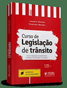 CURSO DE LEGISLAÇÃO DE TRÂNSITO (2018) - Leandro Macedo e Gleydson Mendes
