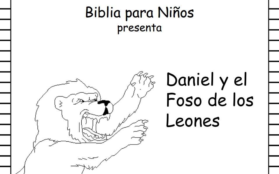 BUENAS NOTICIAS PARA LOS NIÑOS: BIBLIA PARA NIÑOS. DANIEL Y EL FOSO ...
