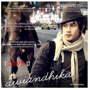 Dwi Andhika - I Love U