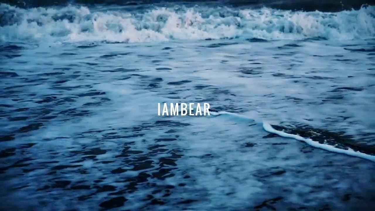 IAMBEAR - 16:40 | Ses Rêveries