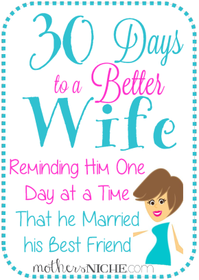 http://mothersniche.com/30-days-to-a-better-wife/
